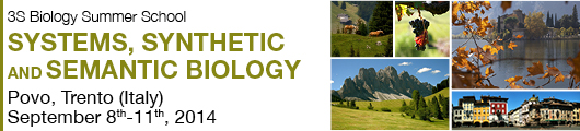 3S Biology Summer School Systems, Synthetic, and, Semantic Biology