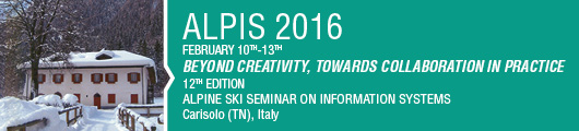 Beyond creativity, towards collaboration in practice - Alpine Ski Seminar on Information Systems 12th edition
