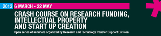 Crash course on research funding, intellectual property and start up creation