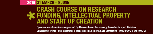 2015 Crash Course on Research Funding, Intellectual Property and Start up Creation