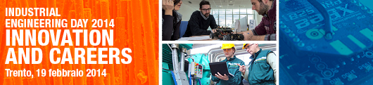 The Industrial Engineering Day 2014: innovation and careers