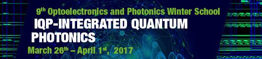 IQP - 9th Optoelectronics and Photonics Winter School: Integrated Quantum Photonics
