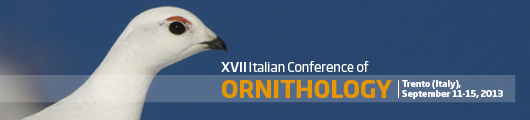 XVII Italian Conference of Ornithology Trento (Italy), September 11-15, 2013