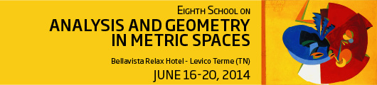 Eigth School on Analysis and Geometry in Metric Spaces
