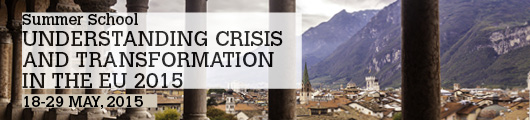 Summer School Understanding Crisis and transformation in the UE 2015