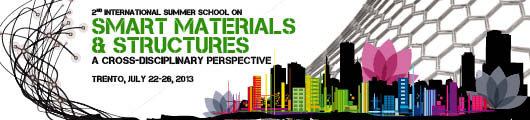 2st International Summer School on Smart Materials & Structures