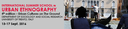 International Summer School in Urban Ethnography