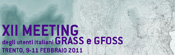 The XII Italian GRASS users and GFOSS meeting