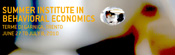 Summer Institute in Behavioral Economics